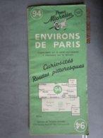 """Carte Routière Michelin N:94 Environs De PARIS """"curiosités Routes Pittoresques"""" Vers Forêt De Compiègne,versailles 1950 - Cartes Routières"""