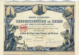 Titre Ancien - Société D'Entreprise Pour La Reconstruction De Reims Et Des Pays Dévastés - Titre De 1919 - Déco - Industry