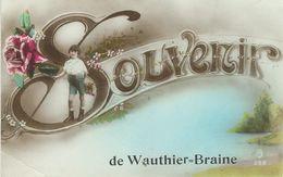 Souvenir De WAUTHIER-BRAINE - Cachet De La Poste 1923 - Braine-le-Château