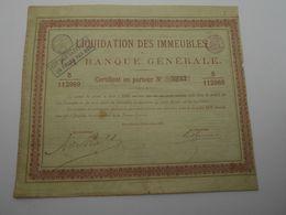 """Certificat """" Liquidation Des Immeubles De La Banque Generale """" Bruxelles 1871.N°5233 - Banque & Assurance"""