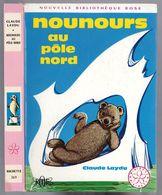 """Nouvelle Bibliothèque Rose N°369 - André Delmont & Claude Laydu  - """"Nounours Au Pôle Nord"""" - 1970 - Bücher, Zeitschriften, Comics"""