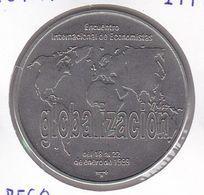 MONEDA DE CUBA DE 1 PESO DEL AÑO 1999 GLOBALIZACION (COIN) NUEVA - UNC - Kuba