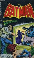 BATMAN  GEANT N° 2  ET SUPERMAN - Batman