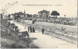 VILLEFRANCHE D'ALBIGEOIS (81) Le Foirail Marché Animation - Villefranche D'Albigeois