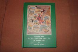 LA COTE BELGE / LA BELLE EPOQUE - Images Et L Histoire Des Villes Et Communes Le Long Du Littoral -  370 Pages Bilingue - Knokke