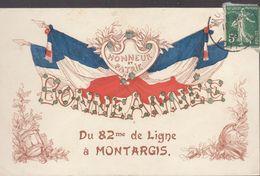 45 Montargis :  Bonne Année Du 82ème De Ligne (léger Défaut Bord H.)  ///  Ref.  Juin  20 //  Ref. BO 45 - Montargis