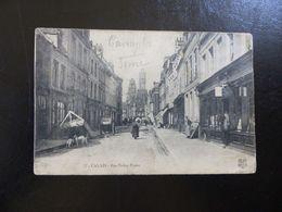 51 - CPA , Calais, Rue Notre Dame - Calais