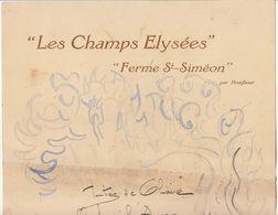"""Menu Gouaché (différent) De """"Les Champs Elysées"""" """" Ferme St Siméon"""" Près Honfleur (2 Scans) - Menus"""