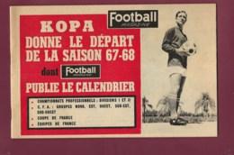 040620 -  FOOTBALL MAGAZINE KOPA Calendrier Saison 1967 68 - Photos US QUEVILLY Equipe De France Amateur - Fussball