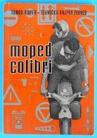 TOMOS KOPER - TEHNIČKA KNJIGA ... MOPED COLIBRI Old Book (1965.) * Slovenia Ex Yugoslavia Moped Scooter Motorcycle Moto - Slav Languages