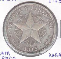 MONEDA DE PLATA DE CUBA DE 1 PESO DEL AÑO 1915 (SILVER-ARGENT) - Cuba
