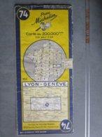 Carte Routière MICHELIN  N: 74 LYON GENEVE édition 1954 ( Zone Frontière Franco  Suisse) - Cartes Routières