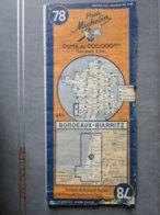 Carte Routière MICHELIN N: 78 BORDEAUX  BIARRITZ édition 1945 - Cartes Routières