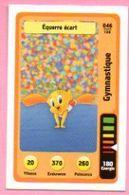 IM460 : Carte Looney Tunes Auchan 2014 / N°046 Gymnastique Équerre écart - Trading Cards
