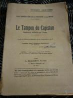 Mouëzy-Eon, Vercourt & Bever: Le Tampon Du Capiston, Vaudeville/ Billaudot, 1918 - Theatre