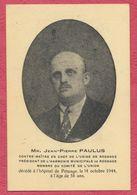 Luxembourg : Carte Mortuaire : J.P. Paulus Contre-Maître En Chef Usine De Rodange 1944 ../ Thème Généalogie - Sidérurgie - Rodingen