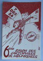 Carte Postale : 6ème Salon Des Cartophiles De Midi Pyrénées, TOULOUSE, 7 Décembre 1986 - Bourses & Salons De Collections