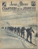 Revue Jeux D' Hiver Des Chantiers De La Jeunesse - Villard De Lans - 21 Au 24 Janvier 1942 - Vercors CJ 11 - 1900 - 1949
