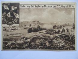Belgien, Eroberung Der Festung Namur 1914 (60653) - Guerre 1914-18