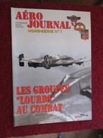 CAGI3 Superbe Revue AERO-JOURNAL HS 1 LES GROUPES LOURDS , Très Bon état , Valait 15 € . Sommaire En Photo 3 - Aviation