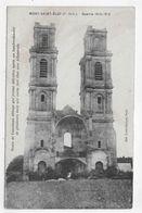 MONT SAINT ELOI - GUERRE 1914 / 1915 - TOURS DE L' ANCIENNE ABBAYE DETRUITES PAR LES ALLEMANDS - CPA VOYAGEE - Autres Communes