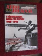 CAGI3 Superbe Revue AERO-JOURNAL N°18 De 2001 , Très Bon état , Valait 6,55€ . Sommaire En Photo 3 - Aviation