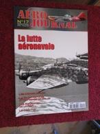 CAGI3 Superbe Revue AERO-JOURNAL N°17 De 2001 , Très Bon état , Valait 6,55€ . Sommaire En Photo 3 - Aviation