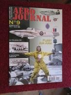 CAGI3 Superbe Revue AERO-JOURNAL N°9 De 2000 , Très Bon état , Valait 6,55€ . Sommaire En Photo 3 - Aviation