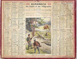 CALENDRIER ALMANACH DES POSTES ET TELEGRAPHES  OBERTHUR 1939 - CHASSE A L OURS DANS LES PYRENEES SIGNE JEAN LOUIS BEUZON - Calendriers