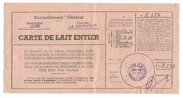 CARTE De LAIT ENTIER MAIRIE De La COURNEUVE 1942 - RAVITAILLEMENT GÉNÉRAL MOINS De 13 ANS - 1939-45