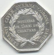 JETON NOTAIRE DE L ARR.    DE CHARTRES 1836 ARGENT  ............. ARGENT 14 GRS - Professionnels / De Société