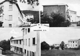 TARGASONNE - Souvenir De La Colonie - Autres Communes