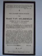 Henri Van Aelbroeck Vlesenbecke 1885 Brussel 1919 Soldaat 6e Linieregiment 6e Bataljon Doodsprentje Image Mortuaire - Devotion Images