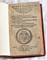 AESOPI PHRYGIS Fabulae Elegantis, Jean De Tournes, 1582 - Livres, BD, Revues