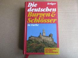 Die Deutschen Burgen Und Schlôsser / éditions De 1987 - Guías Turísticas