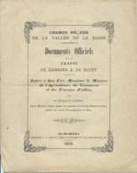 DOCUMENTS OFFICIELS SUR LE TRAFFIC DE DAMAZAN & DE BUZET / CHEMIN DE FER DE LA VALLEE DE LA BAISE / 1869 / 8 PAGES - Europe