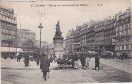 75 PARIS  Place Et Boulevard De Clichy ,vendeuse Ambulante Avec Charette à Bras ,façade Institution Dentaire - Arrondissement: 08