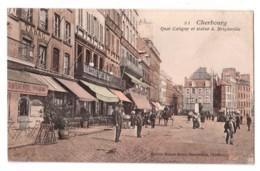 Cherbourg - Quai Caligny Et Statue A. Briqueville - édit. Maison Ratti 21 + Verso - Cherbourg