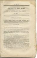 BULLETIN DES LOIS DE LA REPUBLIQUE FRANCAISE N°741 / 1882 / 31 PAGES / LANDES CHEMINS DE FER - Gesetze & Erlasse