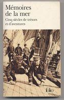 MÉMOIRES DE LA MER - Cinq Siècles De Trésors Et D'Aventures - Collectif - Voyages - Aventures - Voyages