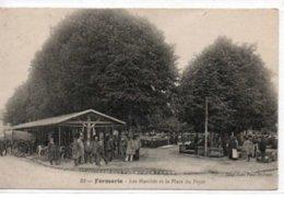 Formerie- Les Marchés Et La Place Du Fryer - Formerie
