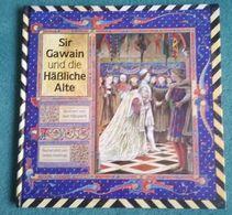 SIR GAWAIN UND DIE HÄSSLICHE ALTE - (Nacherzählt Von Selina Hastings Illustriert Von Juan Wijngaard) - 2. Edad Media