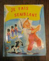 Les Albums Merveilleux JE FAIS SEMBLANT De 1959 - Disney