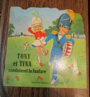 Ancien Livre TONY ET TINA CONDUISENT LA FANFARE Collection Silhouette - Disney