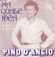 Ma Quale Idea - Pino D'Angio - Killroy - Vinyl Records