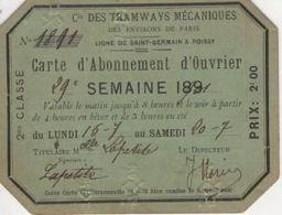 METRO TRAMWAYS MÉCANIQUES Carte Abonnement Ouvrier 29° Semaine 1901 2° Classe Poinçonné. St Germain Poissy - Wochen- U. Monatsausweise
