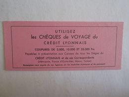 Buvards Buvard Chèques Voyage Crédit Lyonnais Maroc Tunisie Banque - Vloeipapier