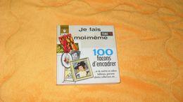 PETITE LIVRE JE FAIS TOUT MOI MEME TOME 12. / 100 FACONS D'ENCADRER.../ MARABOUT FLASH... - Bricolage / Technique