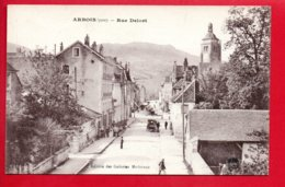 ARBOIS - Rue Delort - Arbois