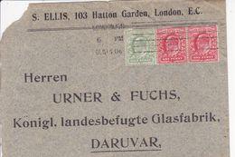 U.K. --  LETTRE  --  1905  --  F. & S. ELLIS, 103 HATTON GARDEN; LONDON   --  TO DARUVAR, CROATIA - Storia Postale